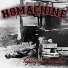H8MACHINE - Fighting Solves Everything - CD